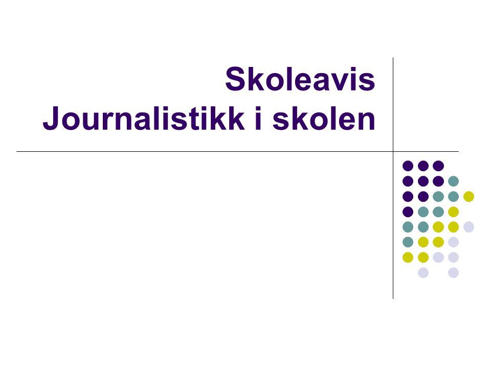 Skoleavis Journalistikk i skolen