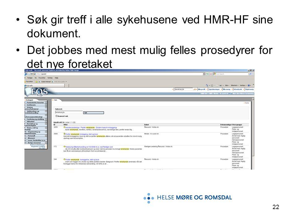 Søk gir treff i alle sykehusene ved HMR-HF sine dokument.