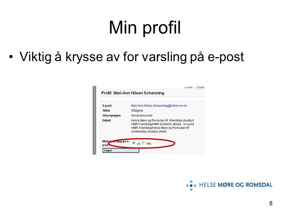 Min profil Viktig å krysse av for varsling på e-post