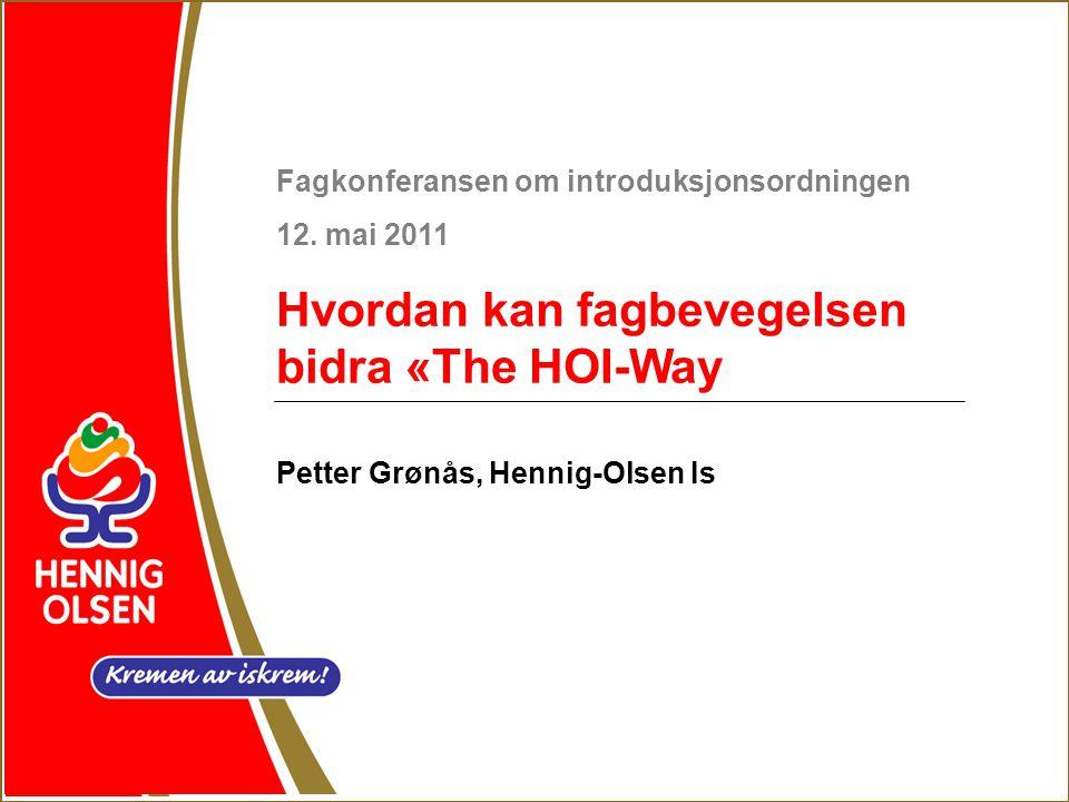 Hvordan kan fagbevegelsen bidra «The HOI-Way