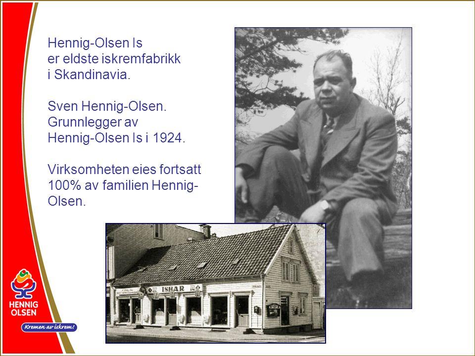 Hennig-Olsen Is er eldste iskremfabrikk. i Skandinavia. Sven Hennig-Olsen. Grunnlegger av. Hennig-Olsen Is i 1924.