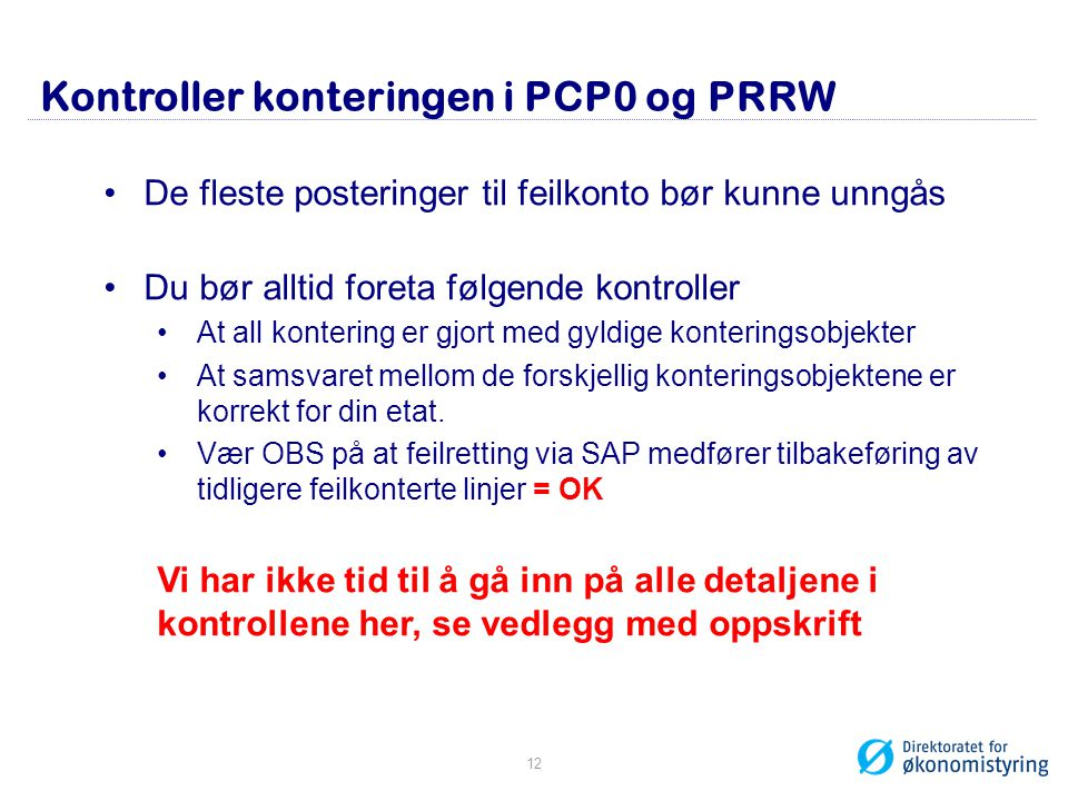 Kontroller konteringen i PCP0 og PRRW