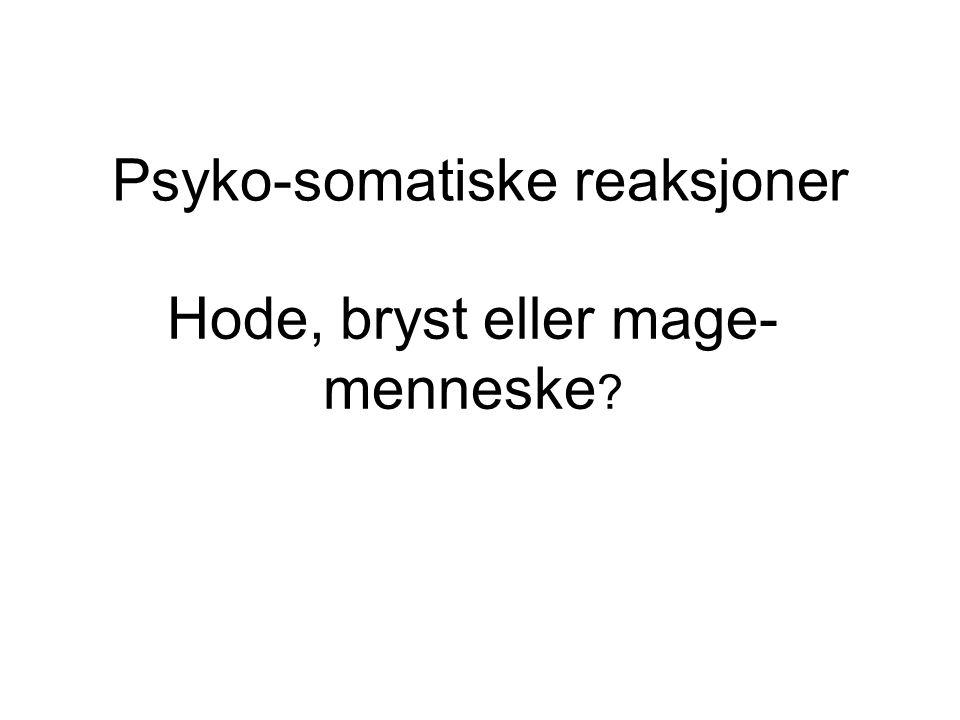 Psyko-somatiske reaksjoner