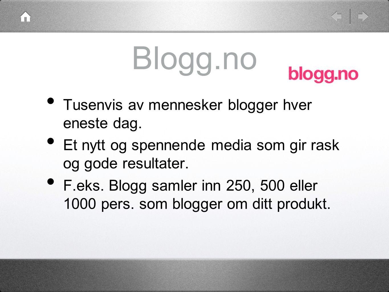 Blogg.no Tusenvis av mennesker blogger hver eneste dag.