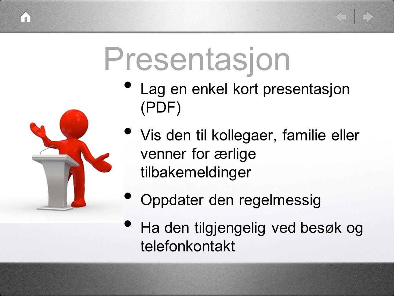 Presentasjon Lag en enkel kort presentasjon (PDF)