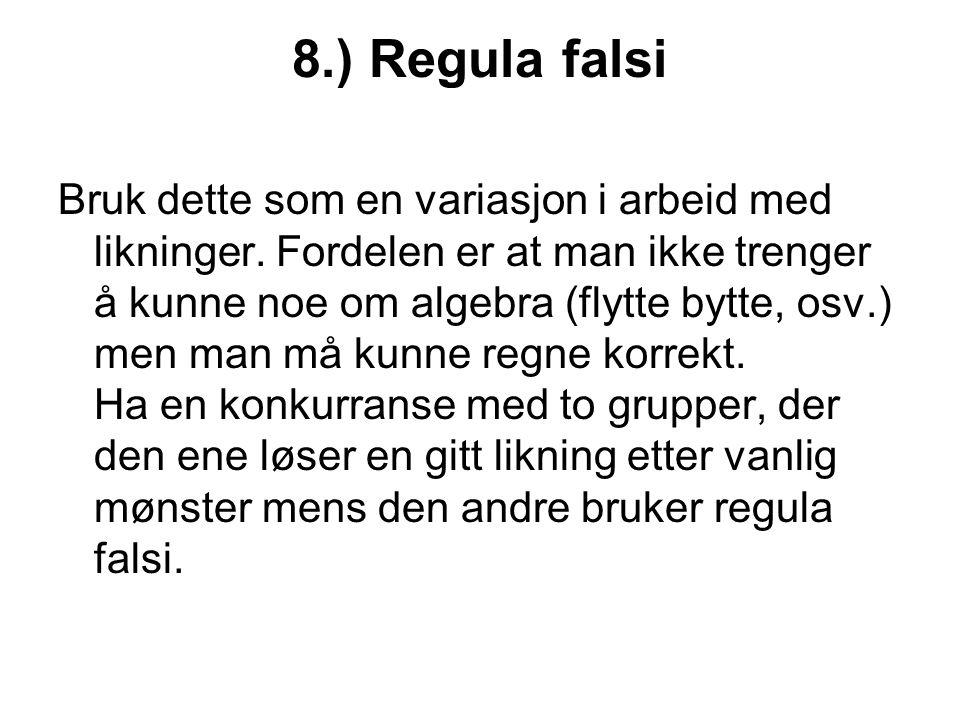 8.) Regula falsi