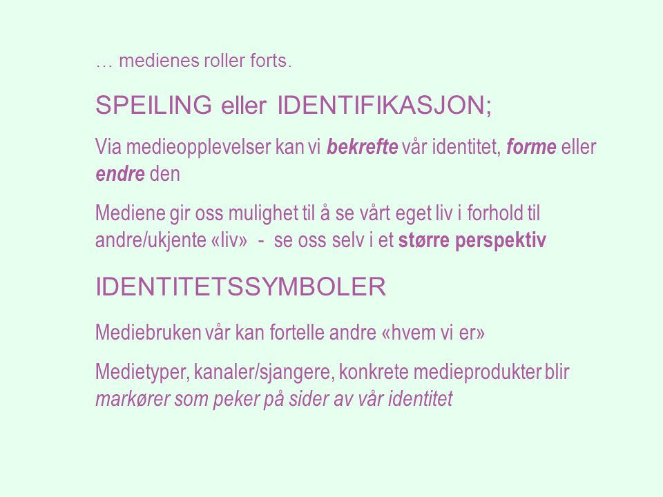 SPEILING eller IDENTIFIKASJON;