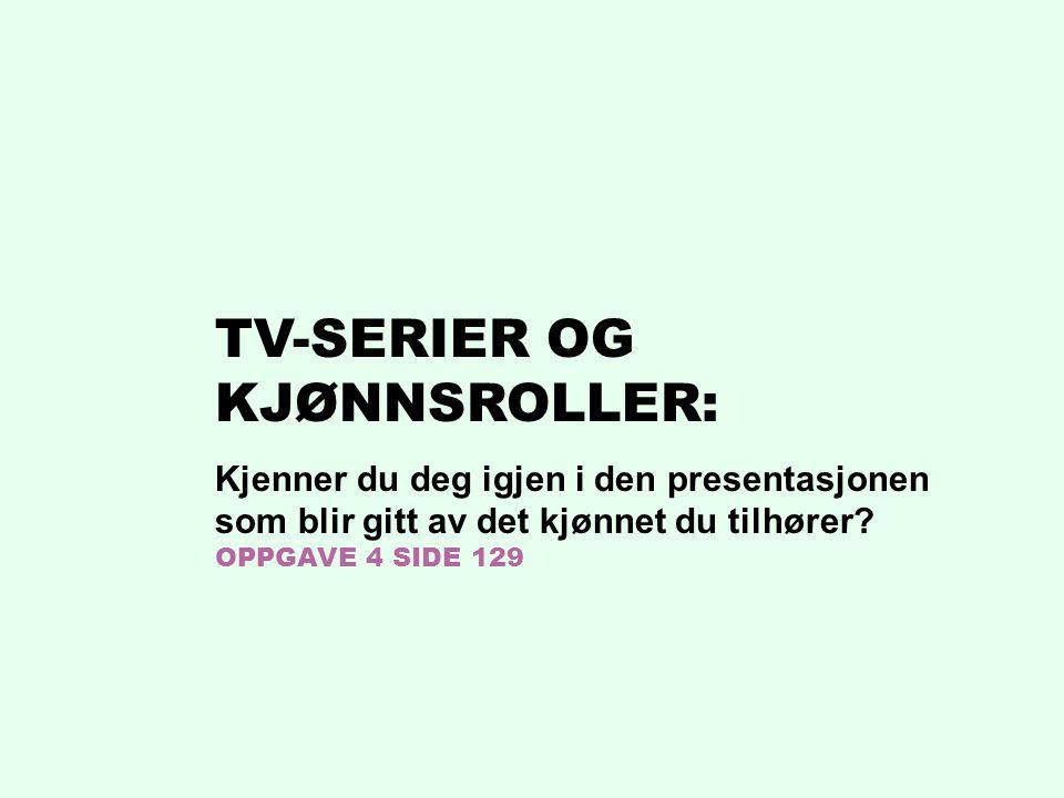 TV-SERIER OG KJØNNSROLLER: