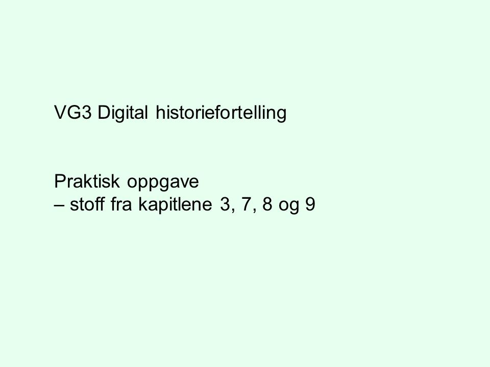 VG3 Digital historiefortelling