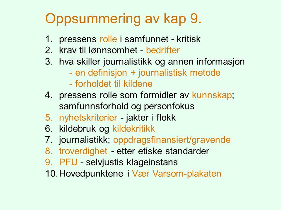 Oppsummering av kap 9. pressens rolle i samfunnet - kritisk