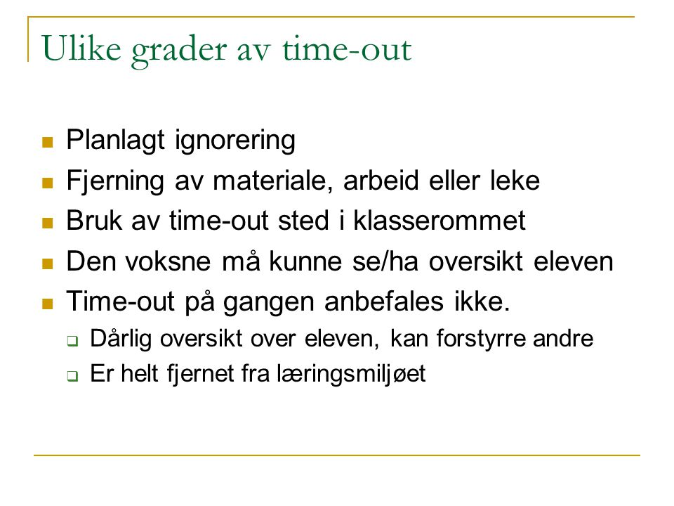 Ulike grader av time-out