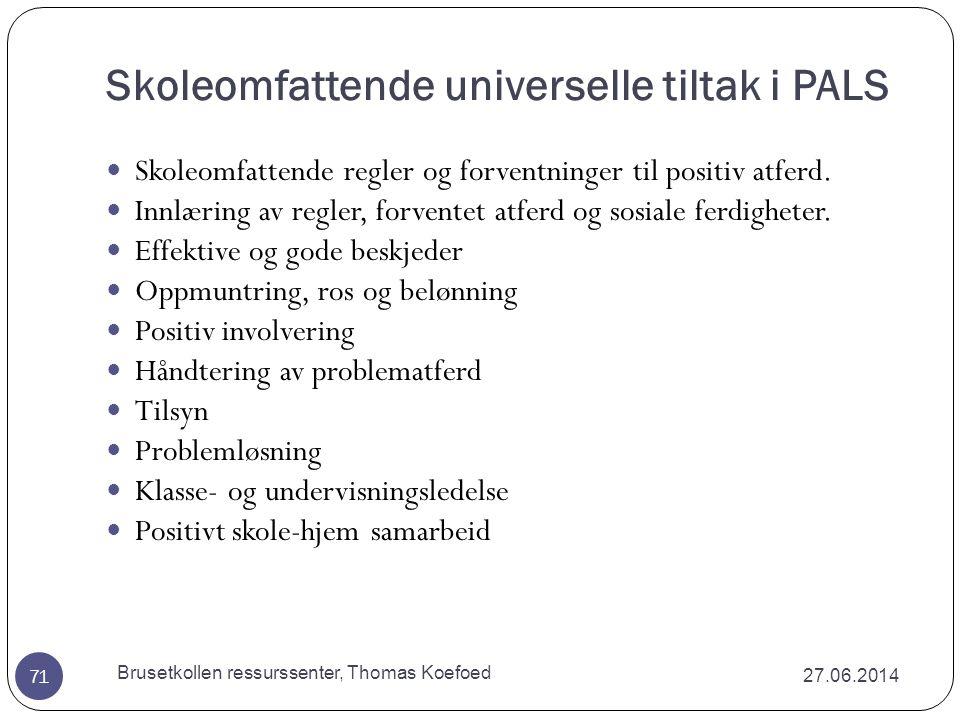 Skoleomfattende universelle tiltak i PALS