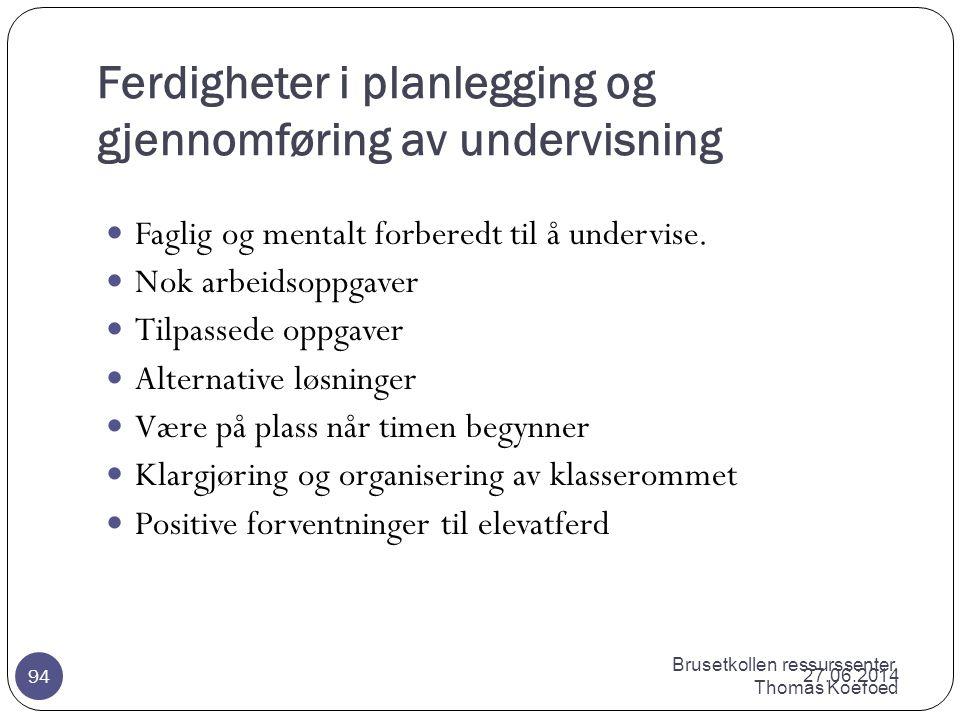 Ferdigheter i planlegging og gjennomføring av undervisning