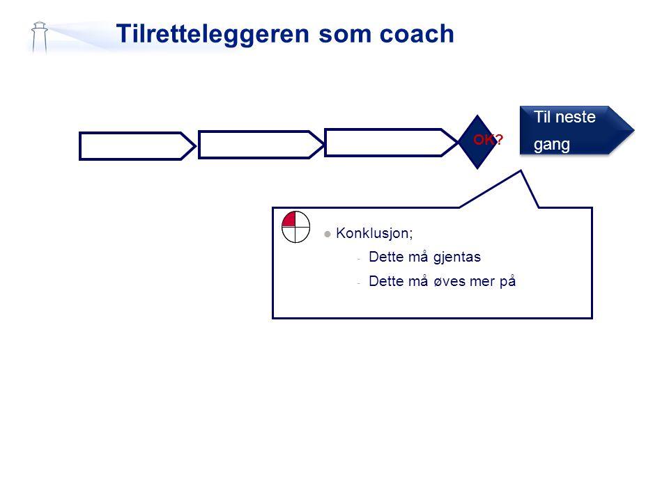 Tilretteleggeren som coach