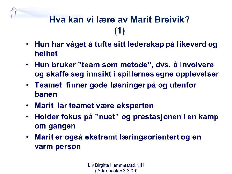Hva kan vi lære av Marit Breivik (1)