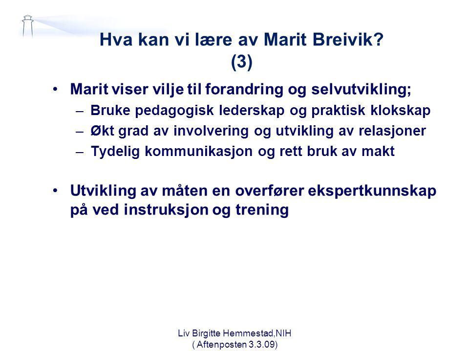 Hva kan vi lære av Marit Breivik (3)