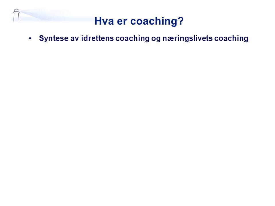 Hva er coaching Syntese av idrettens coaching og næringslivets coaching