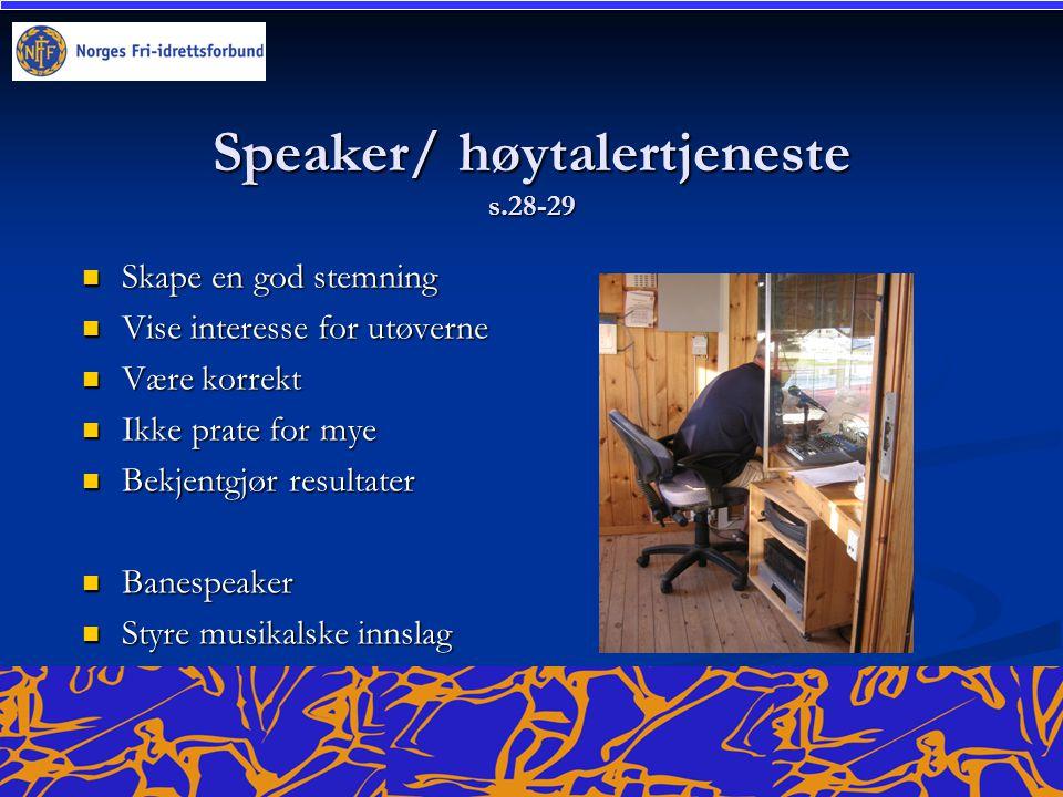 Speaker/ høytalertjeneste s.28-29
