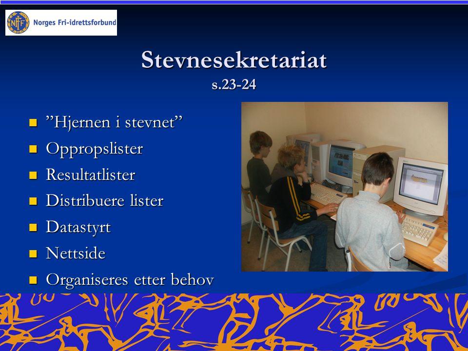 Stevnesekretariat s.23-24 Hjernen i stevnet Oppropslister