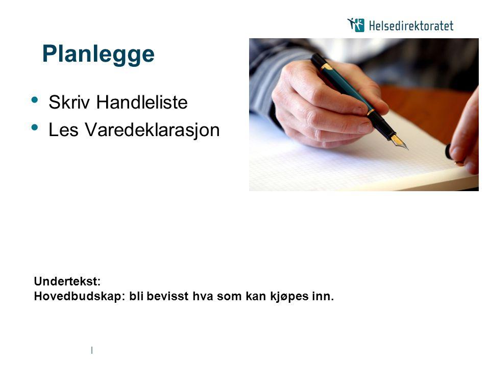 Planlegge Skriv Handleliste Les Varedeklarasjon Undertekst: