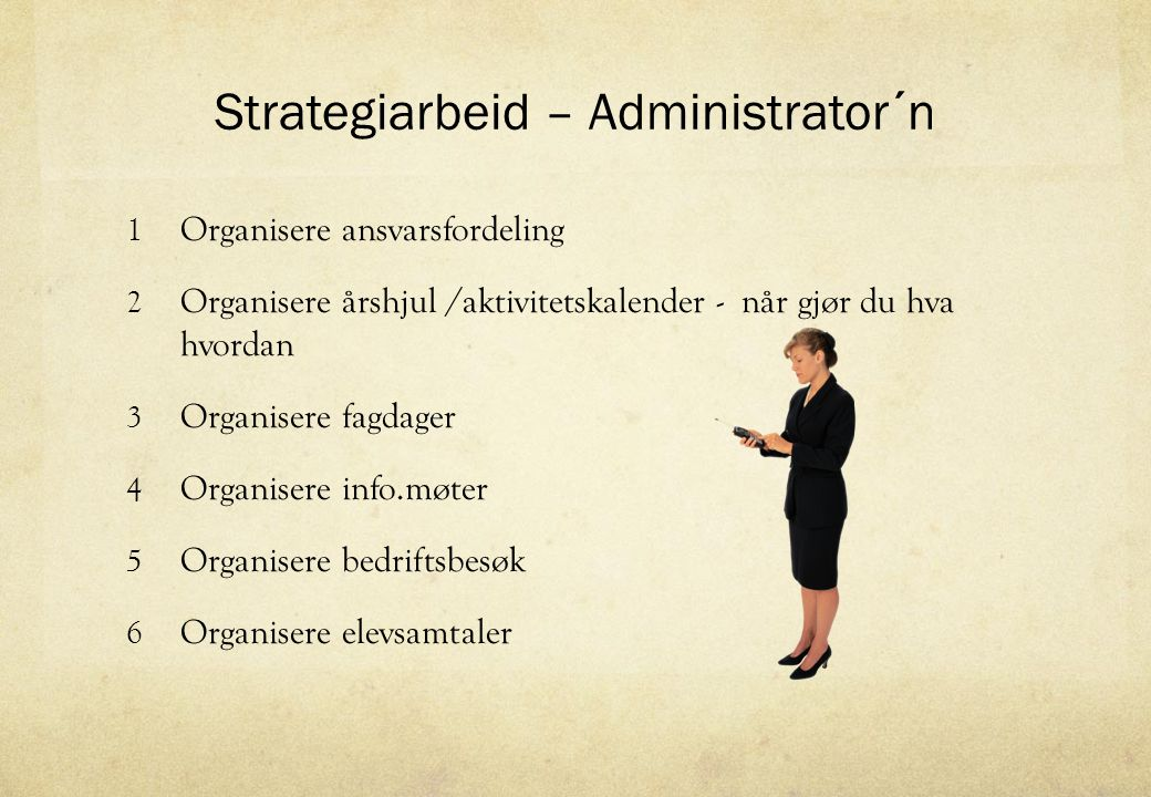 Strategiarbeid – Administrator´n
