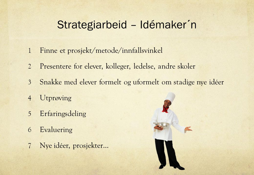 Strategiarbeid – Idémaker´n