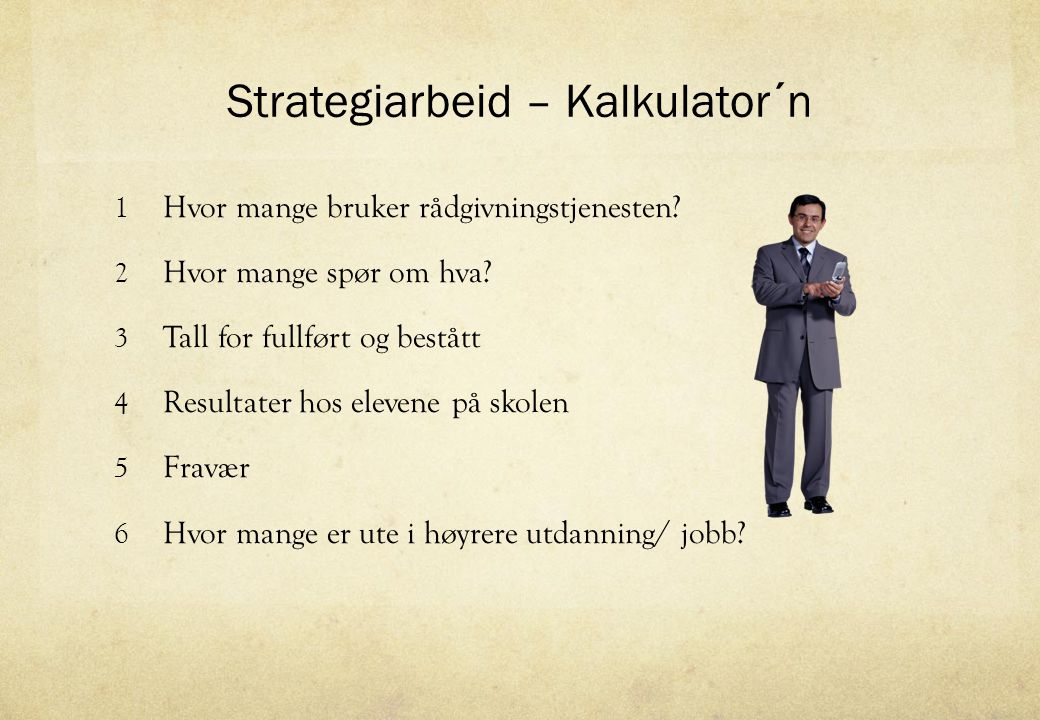 Strategiarbeid – Kalkulator´n