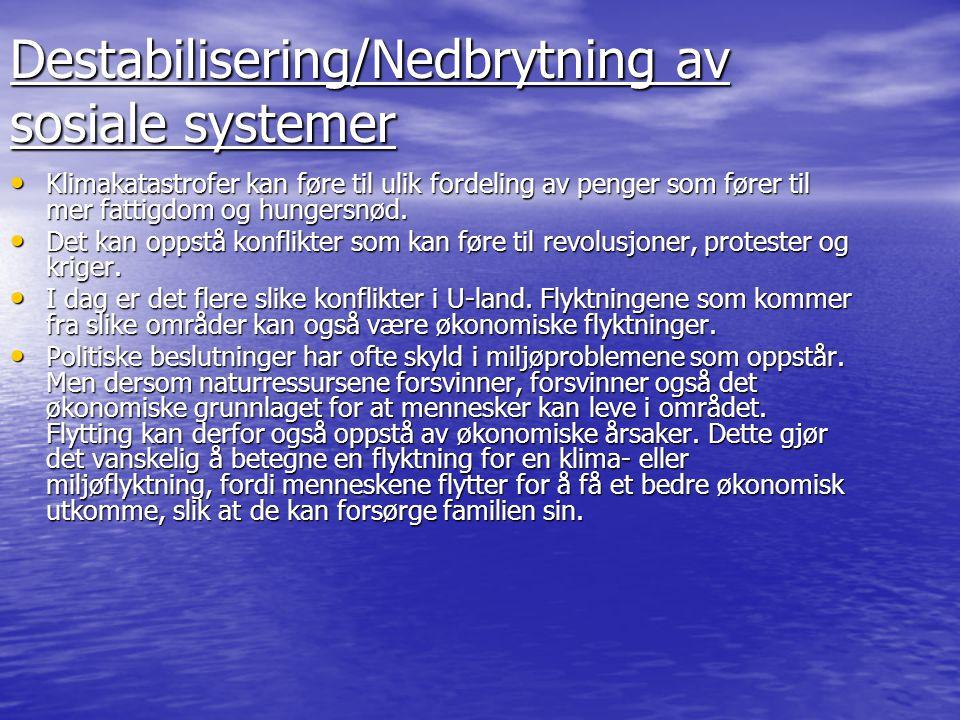 Destabilisering/Nedbrytning av sosiale systemer