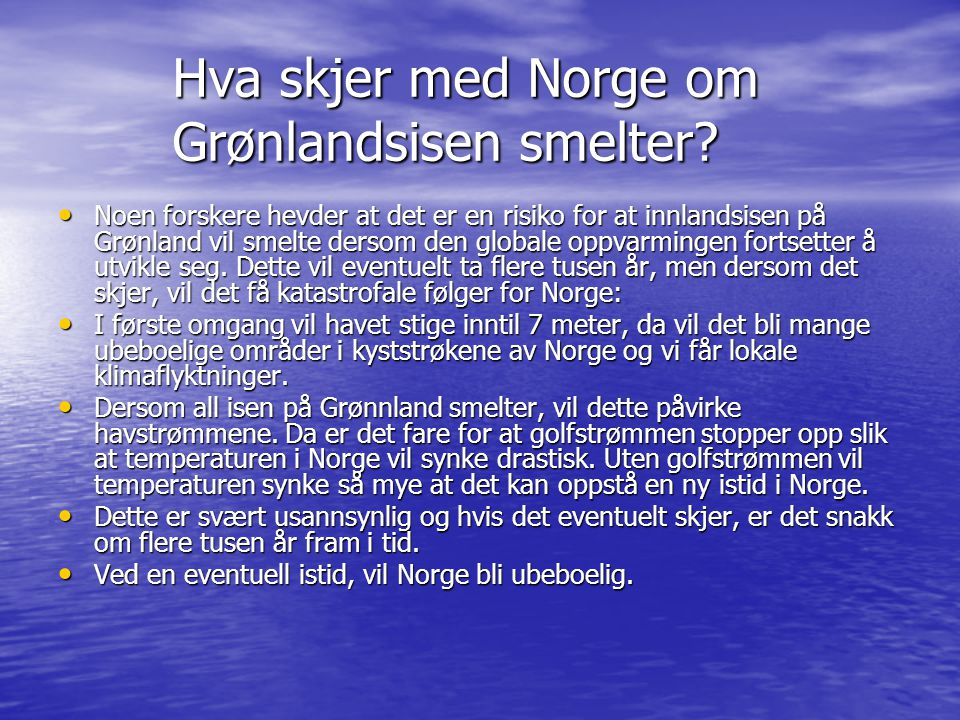 Hva skjer med Norge om Grønlandsisen smelter