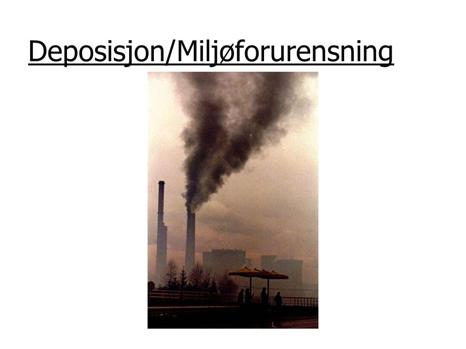 Deposisjon/Miljøforurensning