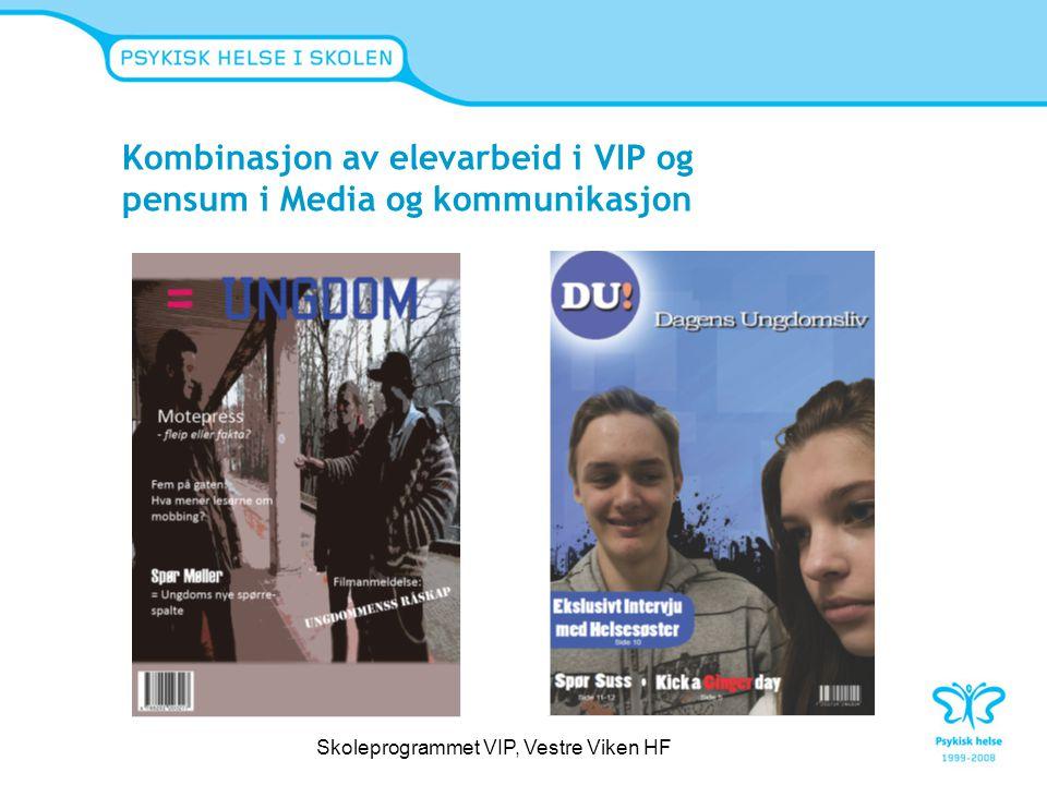 Kombinasjon av elevarbeid i VIP og pensum i Media og kommunikasjon
