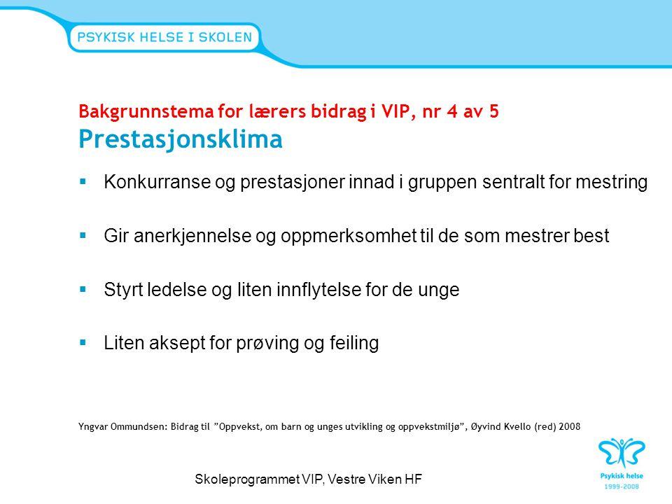 Bakgrunnstema for lærers bidrag i VIP, nr 4 av 5 Prestasjonsklima