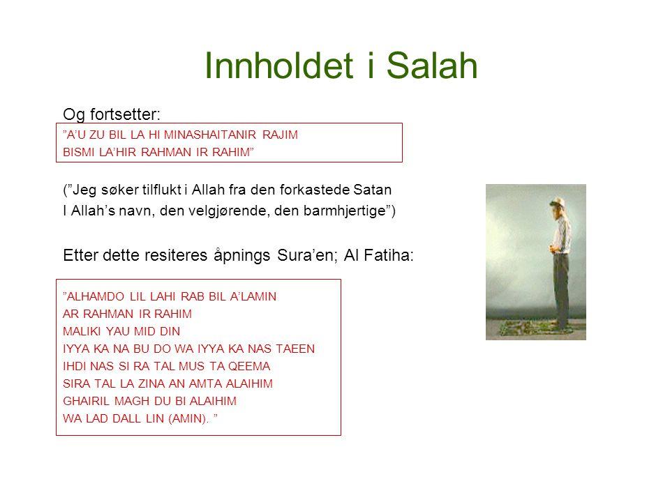 Innholdet i Salah Og fortsetter: