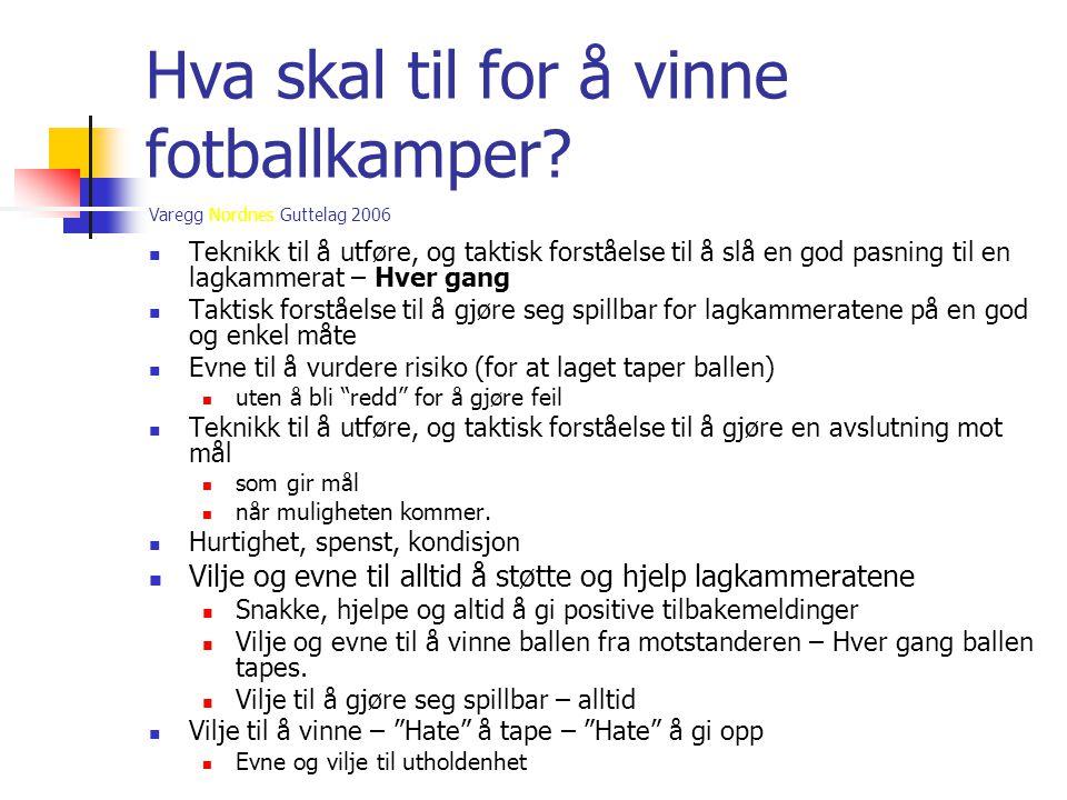 Hva skal til for å vinne fotballkamper