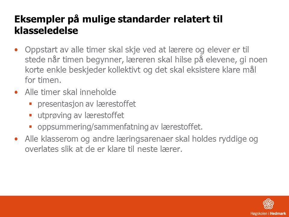 Eksempler på mulige standarder relatert til klasseledelse