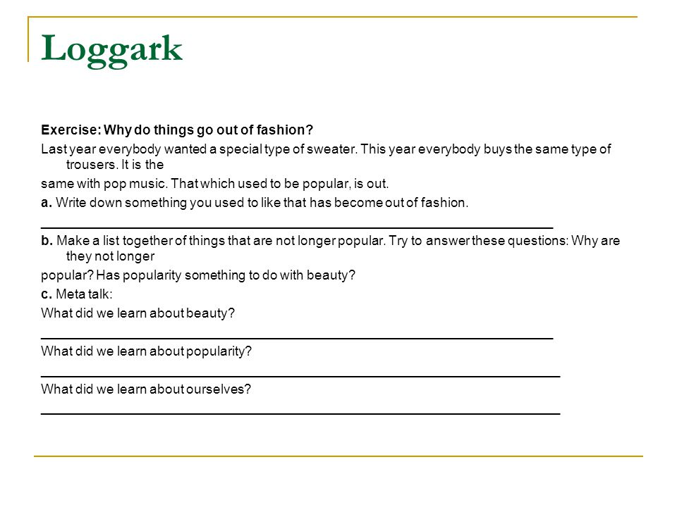 Loggark Exercise: Why do things go out of fashion