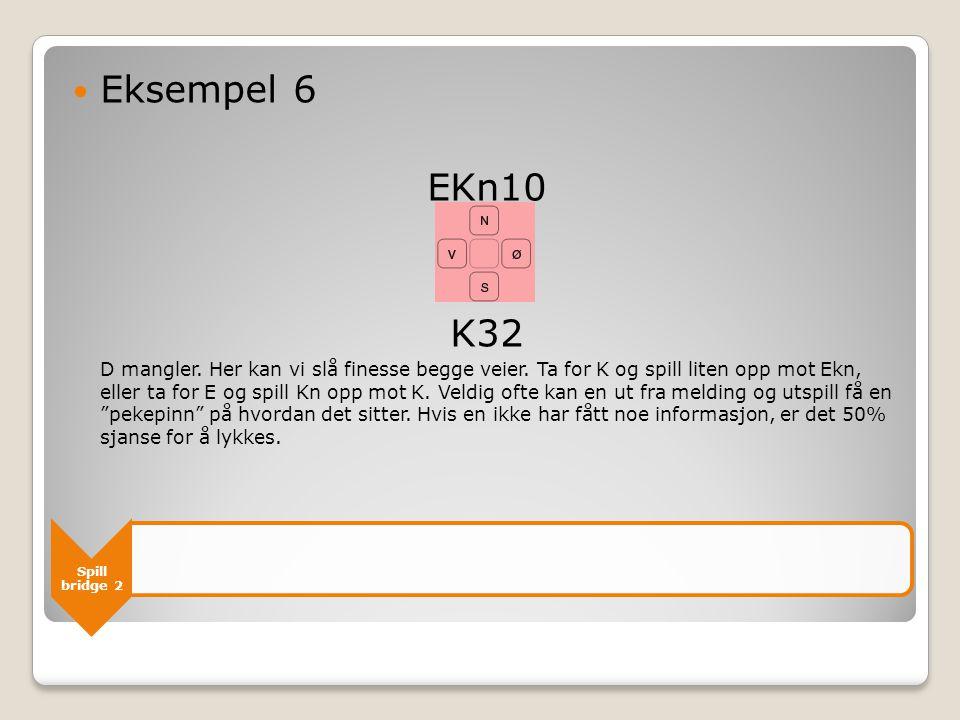 Eksempel 6 EKn10. K32.