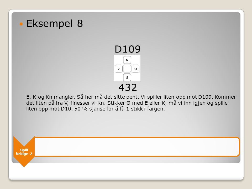 Eksempel 8 D109. 432.