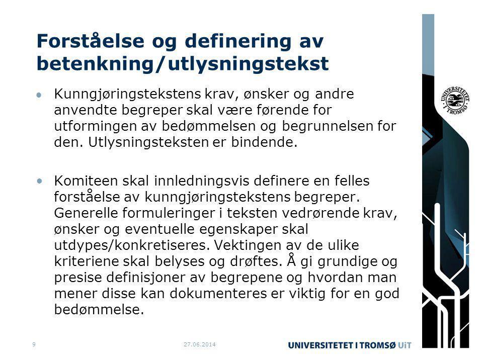 Forståelse og definering av betenkning/utlysningstekst