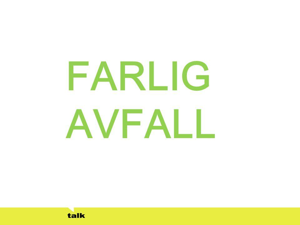 FARLIG AVFALL