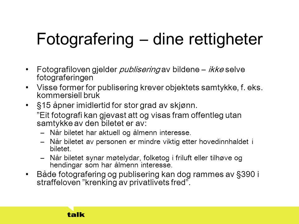 Fotografering – dine rettigheter