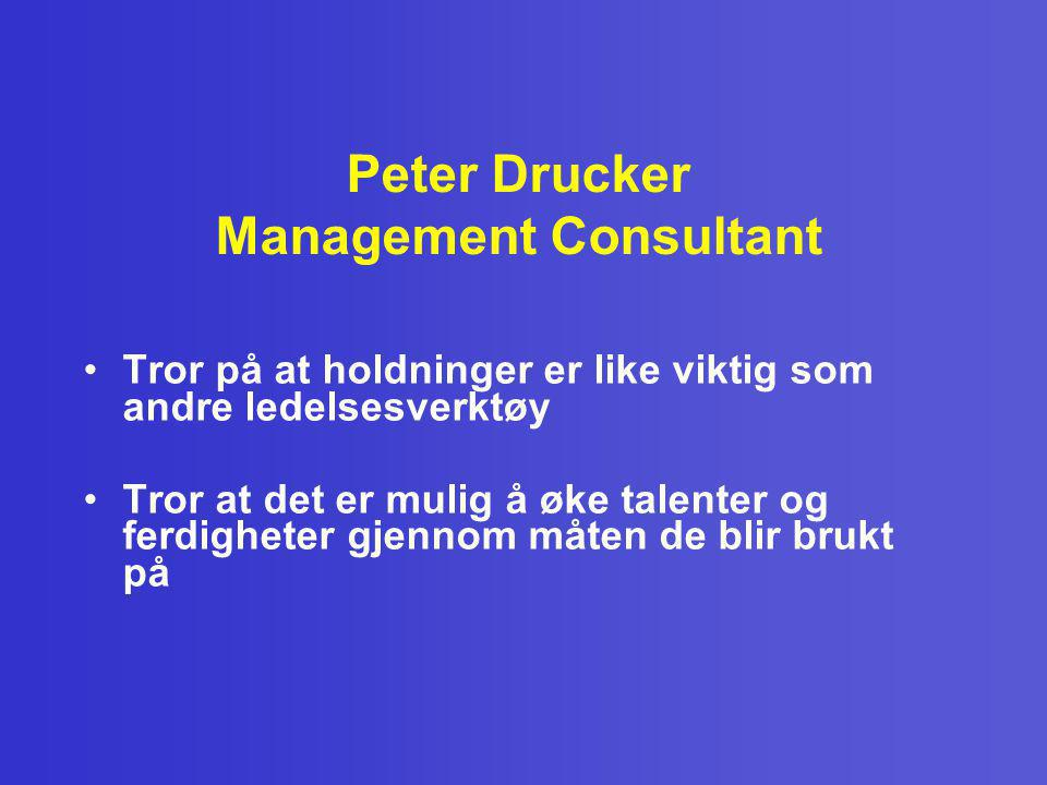 Peter Drucker Management Consultant