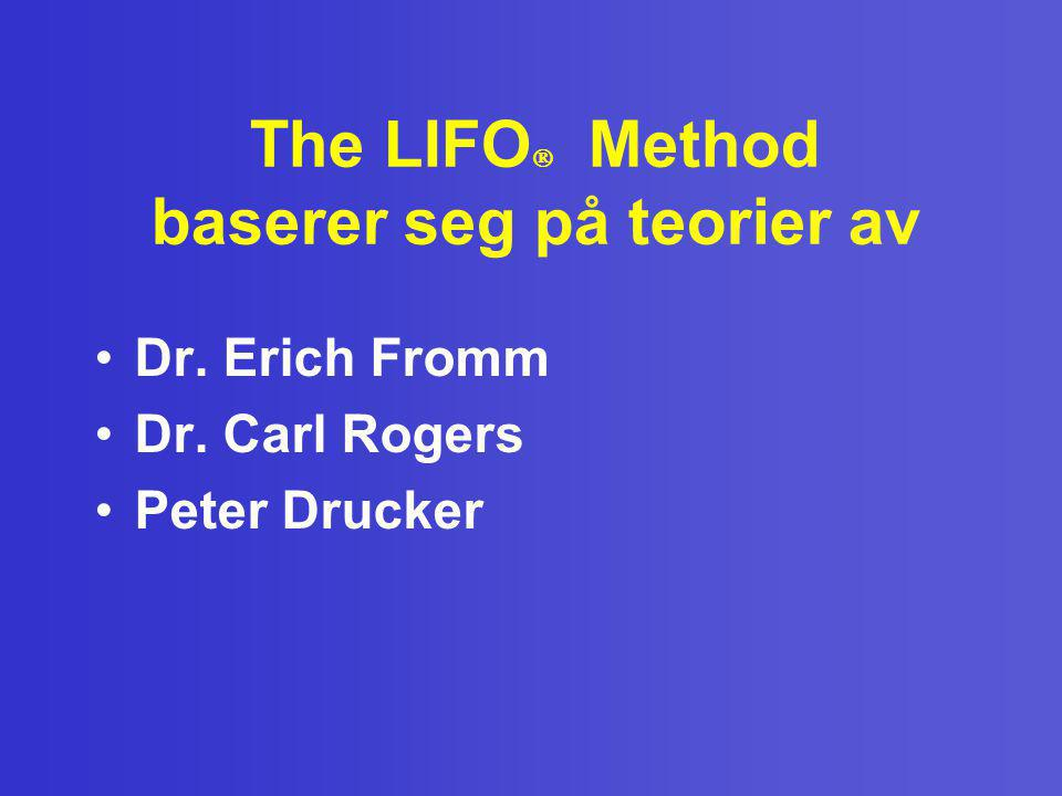 The LIFO Method baserer seg på teorier av