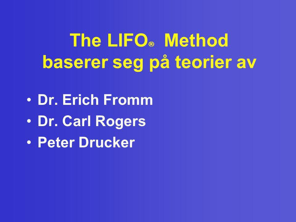 The LIFO Method baserer seg på teorier av