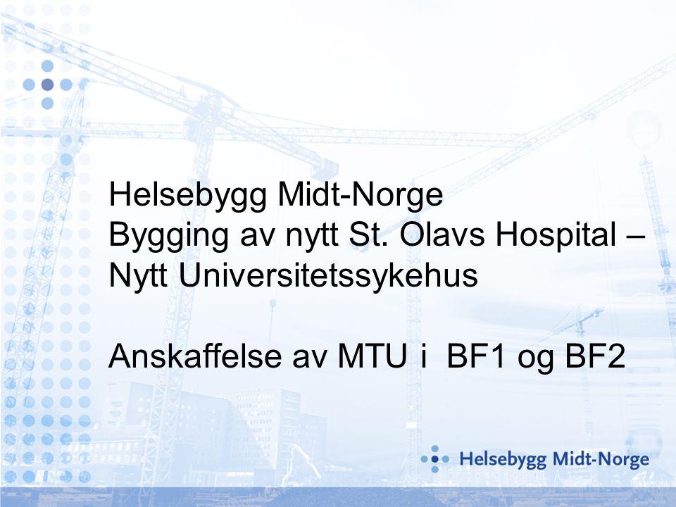 Helsebygg Midt-Norge Bygging av nytt St