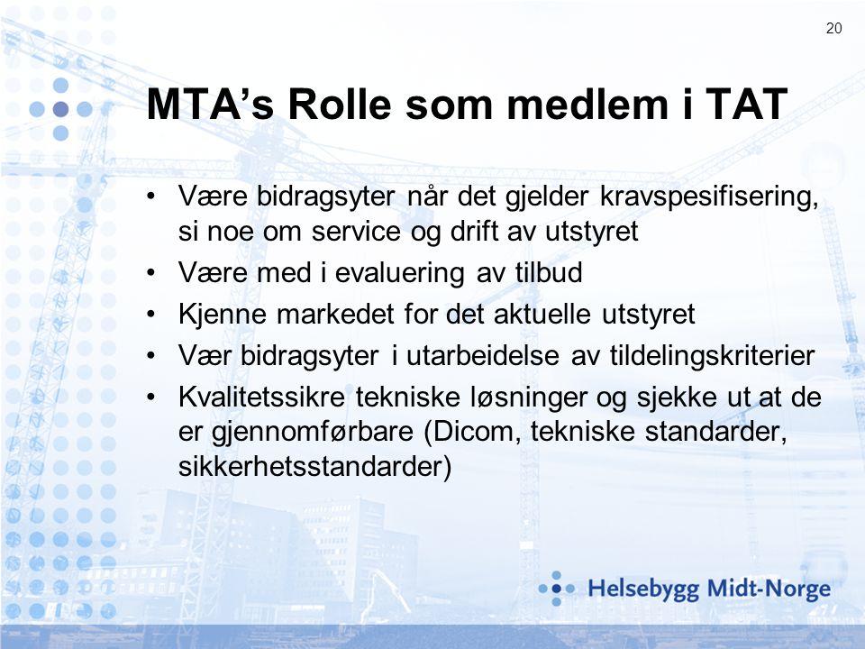 MTA's Rolle som medlem i TAT