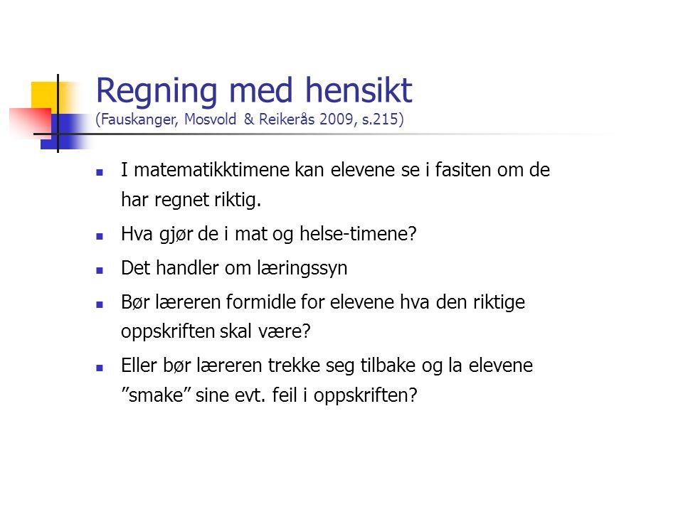 Regning med hensikt (Fauskanger, Mosvold & Reikerås 2009, s.215)