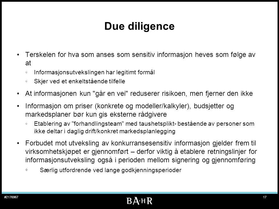 Due diligence Terskelen for hva som anses som sensitiv informasjon heves som følge av at. Informasjonsutvekslingen har legitimt formål.