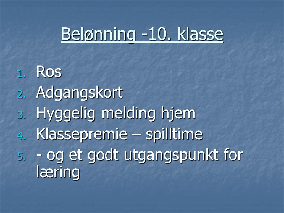 Belønning -10. klasse Ros Adgangskort Hyggelig melding hjem
