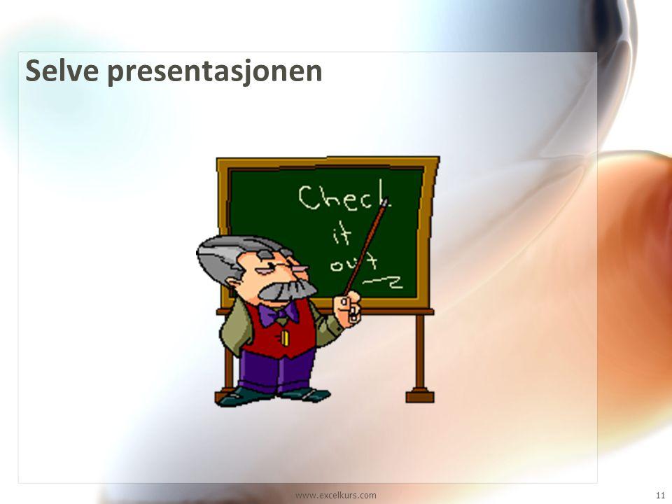 Selve presentasjonen